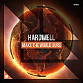 Hardwell - Make The World Ours (Extended Mix)