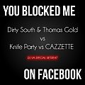 You Blocked Me On Facebook (DJ VH Special Retreat)