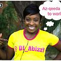 AZ -QEEDA TO THE WORLD. @dj_abizzy +233275053099
