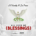 DJ_Humility_Ft_Ice_Prince_-_All_Over_Me_Blessings_-iblazetv.tv
