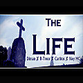 The Life | Diman ✘ R-Trece ✘ Carlitos ✘ Ney MC |