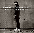 01. TWO DAYZ TWENTY BABYZ