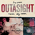 Outasight - Never Say Never - 14 On My Way