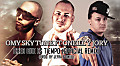 Omy Sky Tune Ft Oneill Y Jory - Creo Que Es Tiempo (Official Remix) (Prod. by Jefra & Oneil)(Www.AmenazaCallejera