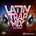 DJ RAMIREZ - Latin Trap Mix 2017