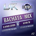 Bachata Mix By Dj Mynor Editions (UR) ft Acvin Dj(ER)
