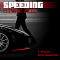 speeding Tmajiq_Zico Disastar