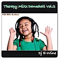 Therapy MiXx Dancehall Vol.2 Dj E-Wine