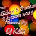 HOLIDAY'S SUMMER DANCEHALL SESSION 2015