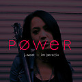 J. West - POWER (im'pere†iv)