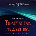 Mix by Dj Panteley - Trancenter travelling
