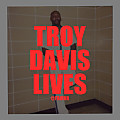 Troy Davis Lives (Prod. Simple Craft)