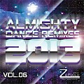 Set - Almighty Dance Remixes 2013 Vol.06 - DJ Ze Paulo