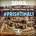 2po2 ft. Dj Blunt, Lumi B, Lyrical Son, Capital T, Real 1, Mixey & Dj Flow - Prishtinali (HQ)