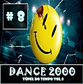 DANCE 2000 Túnel Do Tempo Vol.8 (1998-2007) [MIX by MAICON NIGHTS DJ] (Dance/Vocal Trance/Trance/Euro House/Club Dance)