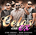 Star Squad feat Don Chezina - Celos de Ex (Official Remix) (WwW.EcuaMusic.Net)