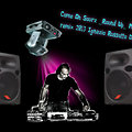 Come On Sourz _Round Up_ Mash Up remix 2013 Ignazio Russotto DeeJay