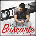 Darkiel - Prohibido Buscarte (Prod. By Chalko & Young Hollywood) (AmbicionMusikPromo)