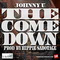 JohnNY U. - The Come Down (Dirty)