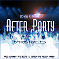 """After Party (Prod. By Wlaaady ''The Bootz'' & Gerson """"The Melody Maker"""")"""