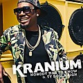 Kranium Ft Ty Dolla Sign - Nobody Has To Know - Frequent Flyer Records