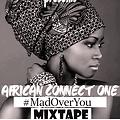 Africa Connect (#MadOverYouMixtape)