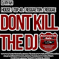 dont kill the dj  hype mix september 2013