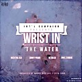 Intl Campaign Ft. OG Maco, Rich The Kid, Mike Zombie & Jimmy Prime - Wrist In The Water