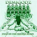 Demigodz - Dead in the Middle (Simmamix)