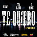 Te Quiero (Latin Remix) (DIRTY version)