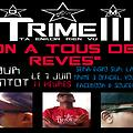 TRIME III - ON A TOUS DES REVES