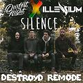 Our Last Night x Illenium - Silence (DestroyD Remode)