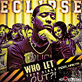Eclipse-ft.-Hakym-the-Dream-WHO-LET-THEM-GIRLS-OUT