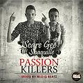 Scare Gee ft Shaquille - Passion killers [mixed by M.O.G Beatz]