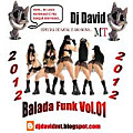 BALADA FUNK VOL 1---01---DJ DAVID MT