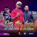 ON THE LOW Lunaticos De Colombia Contacto 57 321 627 1674 EL UNDELO )(