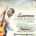 LOST  FAITH - Lawrence [@LawrenceOlumide]
