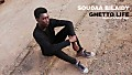 SOUDAA BILAIDY-GHETTO LIFE-PROD BY UTMOST DARK