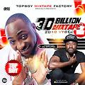 30 BILLION MIXTAPE  2017 BY UNDISPUTED DJ STUPID (TOPBOY)