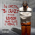 DJ Capital ft Reason, Young Slugz & Heemal G - So Crazy (DJ Capital Clean Intro - 70BPM)