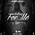 Sam Sage Ft. Kendo Kaponi - Nothing For Me (www.pow3rsound.com)