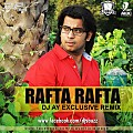 RAFTA RAFTA DJ AY EXCLUSIVE RETRO REMIX - www.djsbuzz.in
