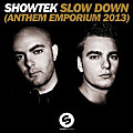 Slow Down (Anthem Emporium 2013) (Radio Edit)