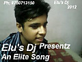 Elu's Dj - An Elite Song