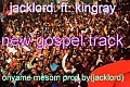 jacklord. ft king-ray   -Me-nyame by  (prod by jacklord)