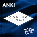 Anki & Tuen - Coming Home [mp3clan.com]