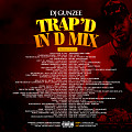 TRAP'D IN THE MIX by DJ Gunzee