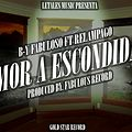 B-Y Fabuloso Ft Relampago Amor A Escondidas (Prod. Fabulous Records)