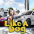 Like a Dog (Explicit) || BCR507