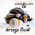 Drugs Flow - Junior, Lil Dice